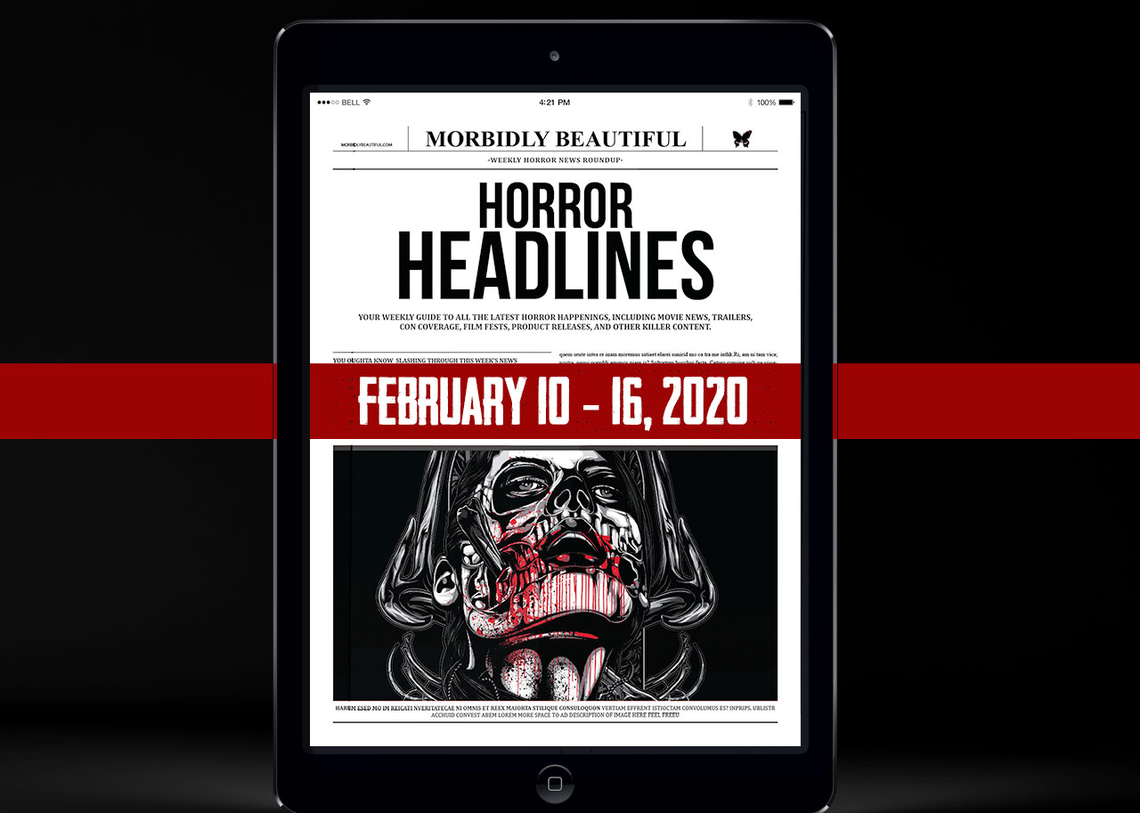 Horror Headlines Feb 10-16