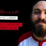 Interview: Horror Heals with Ryan Larson