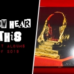 Now Hear This: Best Albums of 2019