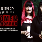 Ominous Origins: The Spinsters of Horror (Interview)
