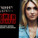 Ominous Origins: Catherine Corcoran (Interview)