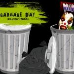 """Garbage Day: Clowning With """"Killjoy"""""""
