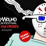 Exclusive: Ax Wound Film Festival Call for Entries