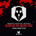 Blood on the Digital Page Launches May 1st