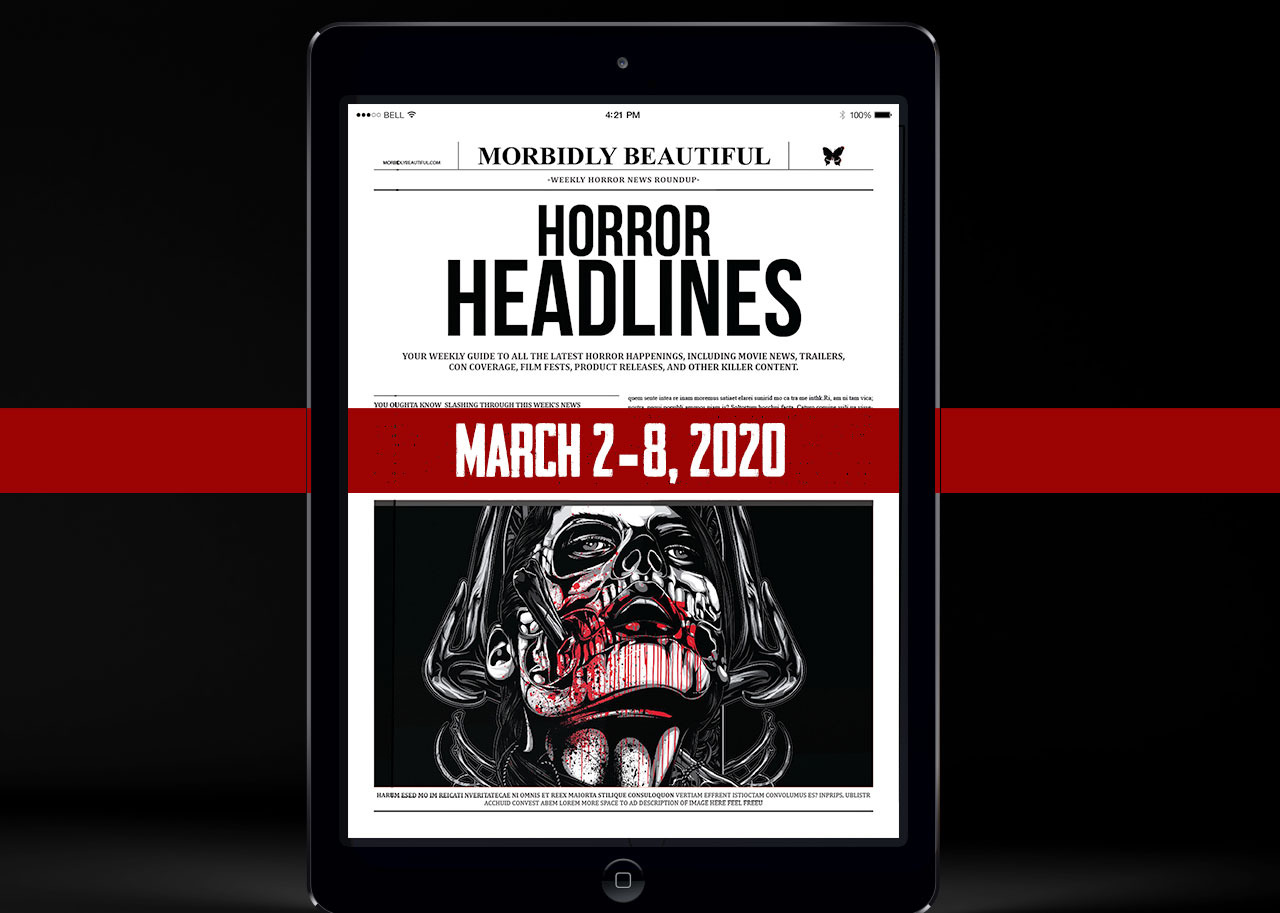 Horror Headlines March 2-8, 2020