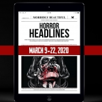 Horror Headlines: March 9 - 22