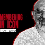 Remembering an Icon: Stuart Gordon