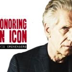 Honoring an Icon: David Cronenberg