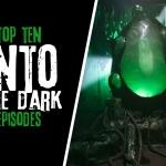 "Top Ten ""Into the Dark"" Episodes"