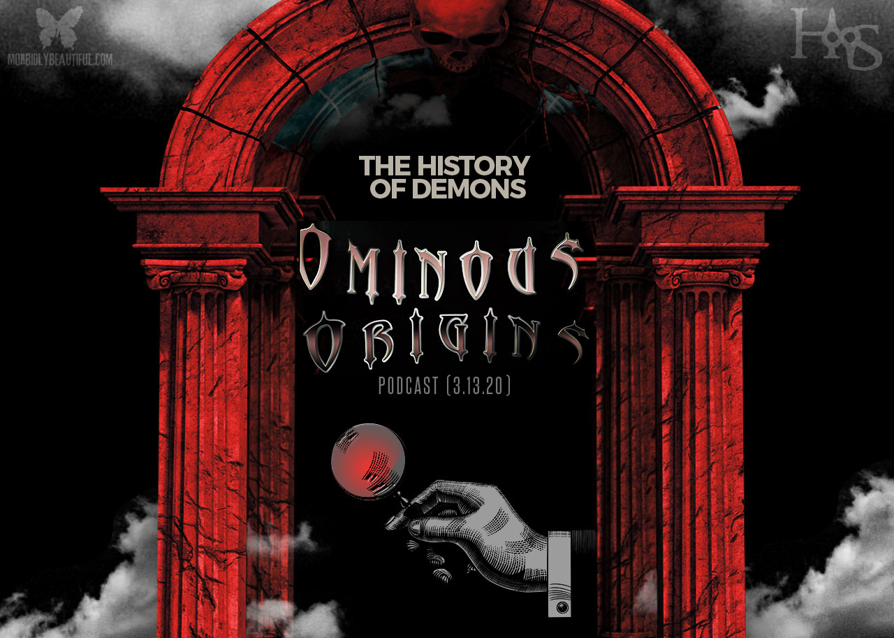 Ominous Origins History of Demons