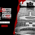 They Mostly Podcast at Night: Signs (The Mamas Special)