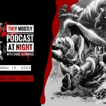 They Mostly Podcast at Night: Tremors