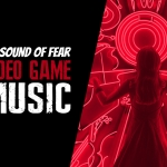 The Sound of Fear: Horror Video Game Music