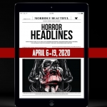 Horror Headlines: April 6-19, 2020