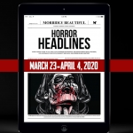 Horror Headlines: March 23 - April 4