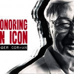 Honoring an Icon: Roger Corman