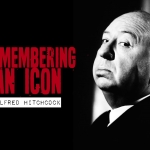 Remembering an Icon: Alfred Hitchcock
