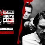 They Mostly Podcast at Night: The Vault (2017)