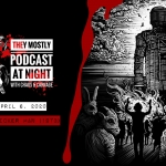 They Mostly Podcast at Night: The Wicker Man