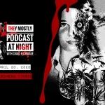 They Mostly Podcast at Night: Phenomena (1985)
