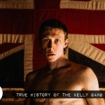 Reel Review: True History of the Kelly Gang (2019)