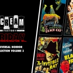 Scream Factory Friday: Universal Horror Collection Volume 3