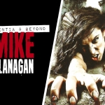 Mike Flanagan: Absentia and Beyond