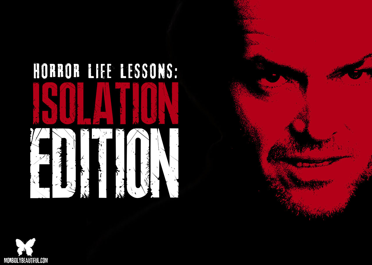 Horror Lessons Isolation