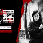 They Mostly Podcast at Night: The Awakening