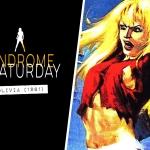 Syndrome Saturday: Olivia (1981)
