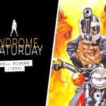 Syndrome Saturday: Hell Riders (1984)