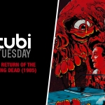 Tubi Tuesday: The Return of the Living Dead