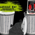 Garbage Day: Invasion of the Blood Farmers