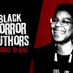 20 Great Horror Books by Black Authors