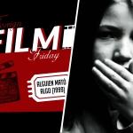 Foreign Friday: Alguien mató algo (1999)