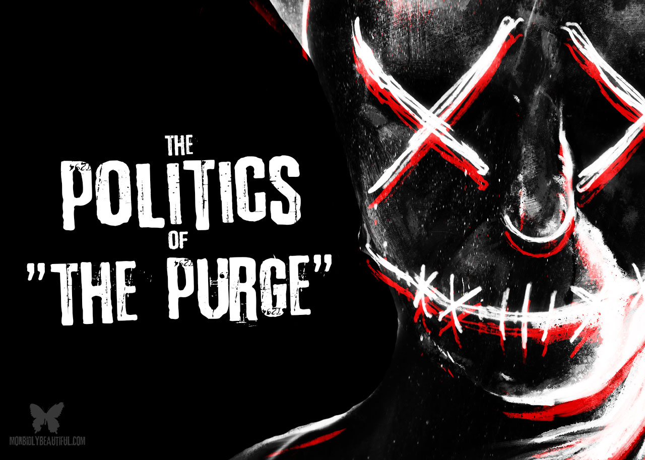 The Politics of The Purge