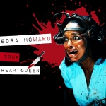 Tanedra Howard: A True Scream Queen