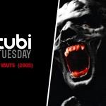 Tubi Tuesday: It Waits (2005)