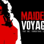Maiden Voyage: A Horror Expedition (Part One)