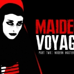 Maiden Voyage: A Horror Expedition (Part Two)