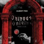 Ominous Origins: Albert Fish