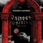 Ominous Origins: Modern Vampires