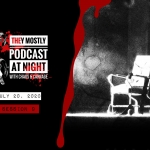 They Mostly Podcast at Night: Session 9