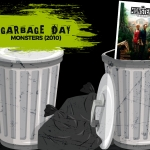 Garbage Day: Monsters (2010)
