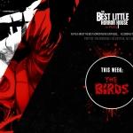 Best Little Horror House: The Birds
