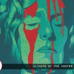 Fantasia Film Fest: Climate of the Hunter (2019)