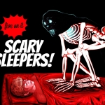 Five On It: Scary Sleepers