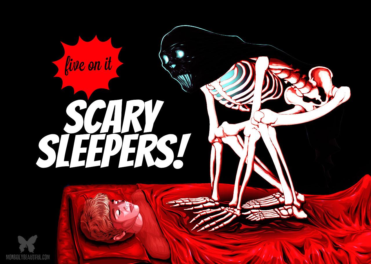 Scary Sleepers