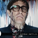 Netflix and Chills: Velvet Buzzsaw (2019)
