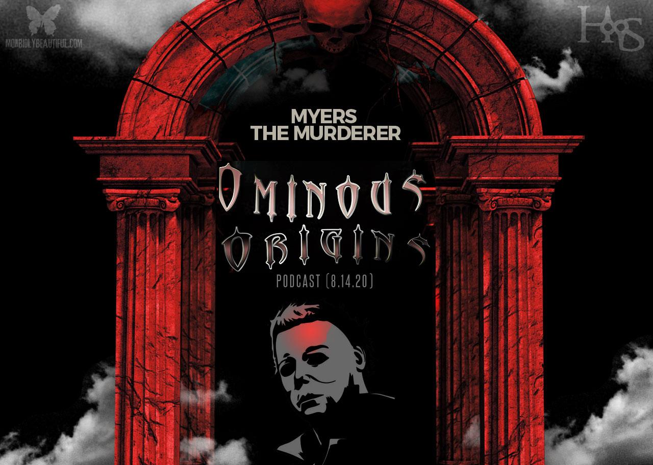 Ominous Origins Michael Myers